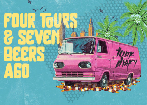 Four Tours & Seven Beers Ago