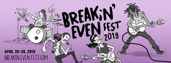 Breakin' Even Fest