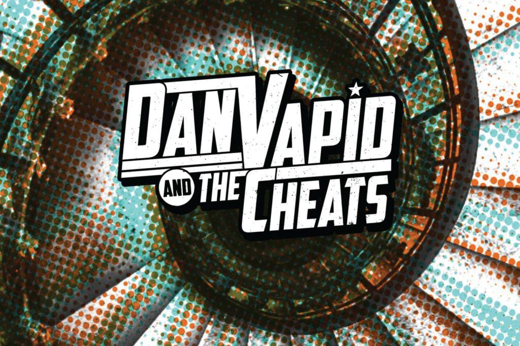 Dan Vapid and the Cheats